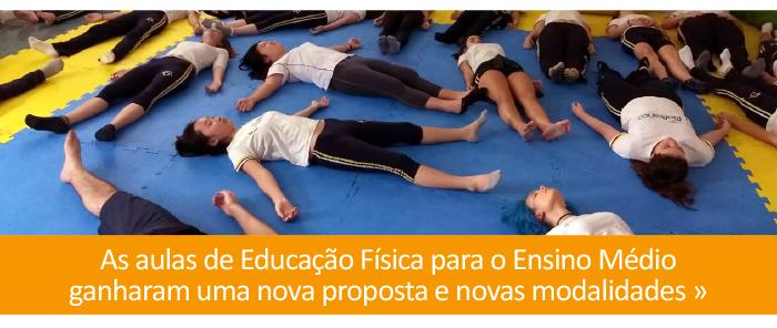 As aulas de Educação Física para o Ensino Médio ganharam uma nova proposta e novas modalidades.