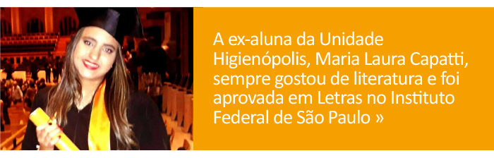 Riobranquina desde a Educação Infantil, Maria Laura Capatti foi aprovada em Letras no IFSP