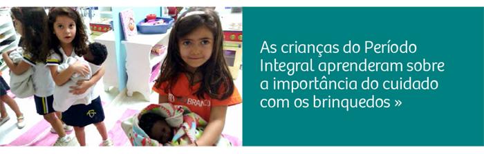Período Integral: crianças aprendem sobre o cuidado com os brinquedos