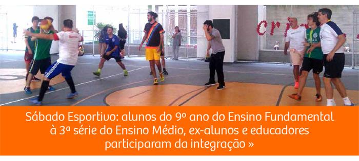 Sábado Esportivo: integração entre alunos, ex-alunos e educadores