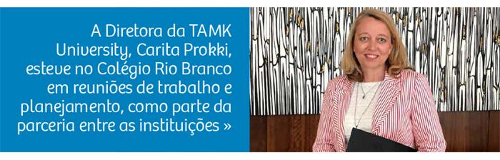 Diretora da TAMK University esteve no Rio Branco em reunião de planejamento