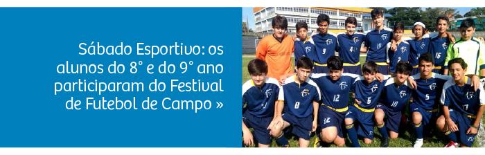 Sábado Esportivo: Festival de Futebol de Campo