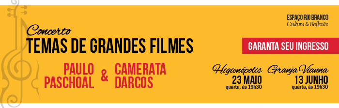 Concerto: Temas de Grandes Filmes - com Paulo Paschoal & Camerata Darcos
