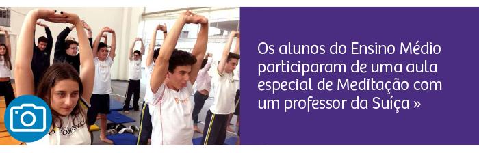 Meditação: alunos participam de aula especial de Meditação com professor da Suíça