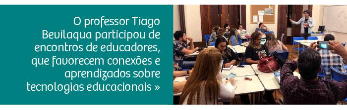Professor participa de encontros entre educadores para debater tecnologias educacionais