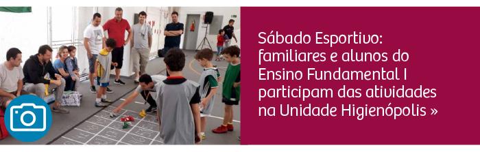 Sábado Esportivo: familiares e alunos do Fundamental I participam das atividades