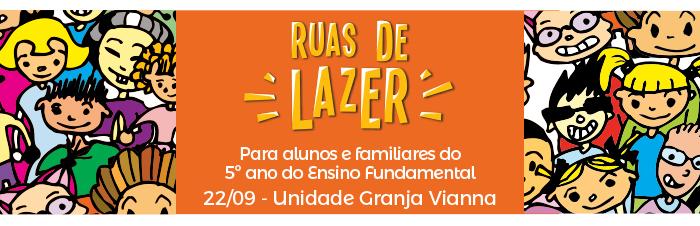 Ruas de Lazer - Das 10h às 12h30 - Programação em breve!