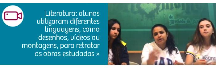 Literatura: alunos utilizaram diferentes linguagens, como desenhos, vídeos ou montagens, para retratar as obras estudadas.