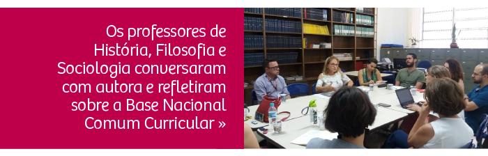Professores de História, Filosofia e Sociologia participam de encontro com autora