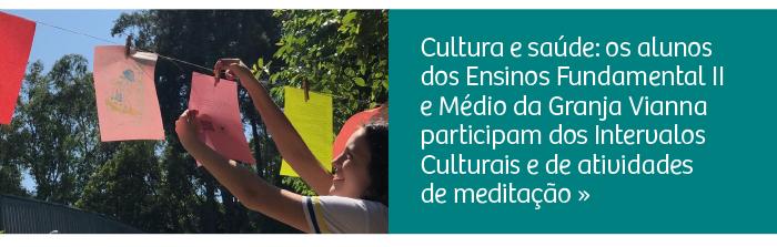 Cultura e Meditação na Unidade Granja Vianna