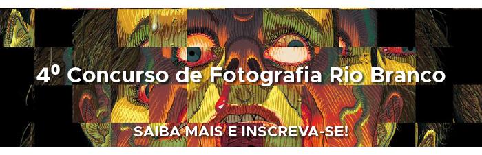 Concurso de Fotografia Rio Branco - saiba mais e inscreva-se!