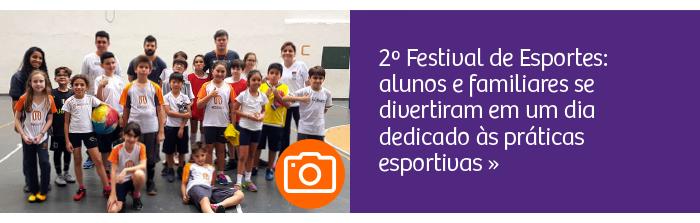 2º Festival de Esportes: alunos e familiares se divertiram em um dia dedicado às práticas esportivas.