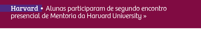 Encontro de Mentoria da Harvard University
