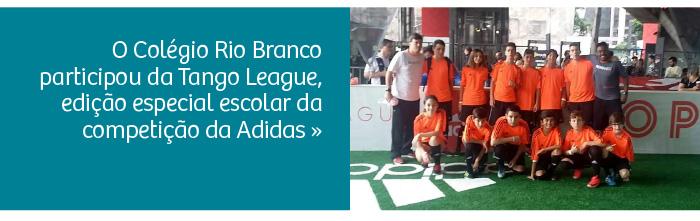 Colégio Rio Branco participa da Tango League