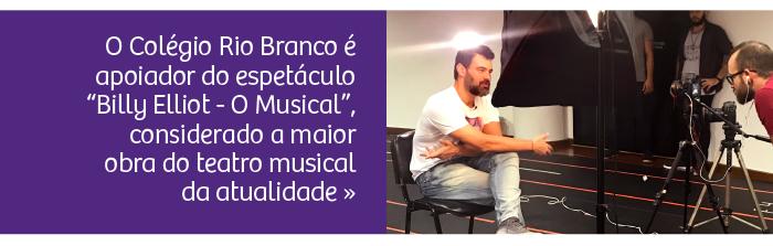 "Rio Branco apoia o espetáculo ""Billy Elliot, O Musical"""
