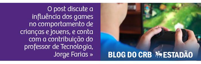 Blog do CRB no Estadão - Games: vilões ou mocinhos?