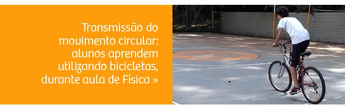 Alunos aprendem sobre transmissão do movimento circular utilizando bicicletas