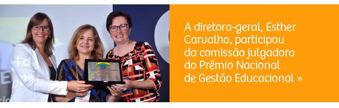 Diretora-geral integra comissão julgadora do Prêmio Nacional de Gestão Educacional