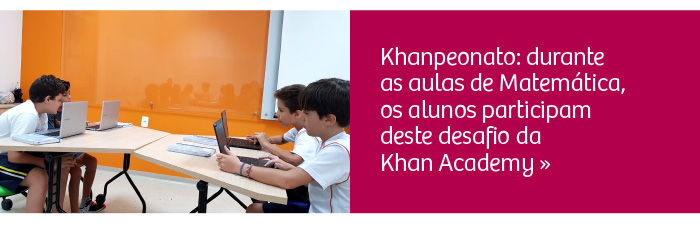 Khanpeonato: alunos participam de desafio da Khan Academy