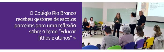 Educar filhos e alunos: Rio Branco convida escolas parceiras para reflexão