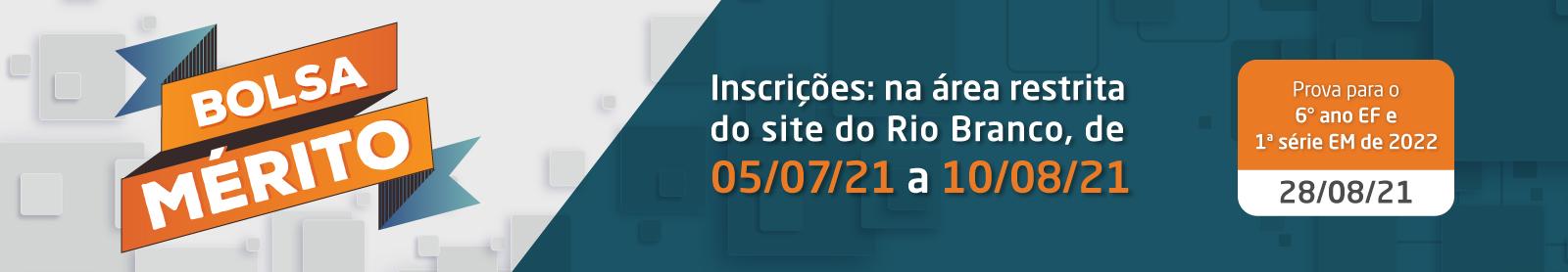 Prova Bolsa Mérito - Colégio Rio Branco