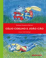 CÉLIO COLEHO E O JOÃO CÃO