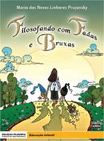 FILOSOFANDO COM FADAS E BRUXAS