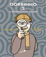 GORRINHO 2 O MISTÉRIO ESTÁ NO AR!