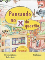 PENSANDO NO X DA QUESTÃO