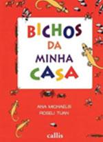 BICHOS DA MINHA CASA