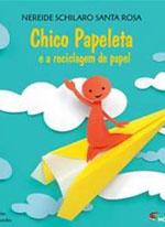 CHIVO PAPELETA E A RECICLAGEM DE PAPEL