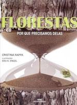 FLORESTAS, POR QUE PRECISAMOS DELAS