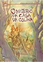 O MISTÉRIO DA CASA DA COLINA