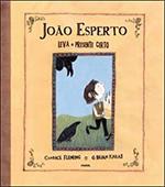 JOÃO ESPERTO LEVA O PRESENTE CERTO