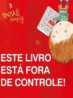 ESTE LIVRO ESTÁ FORA DE CONTROLE