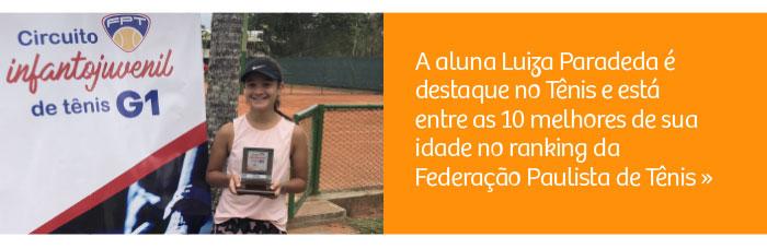 Aluna Luiza Paradeda é destaque no Tênis