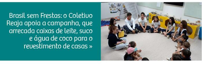 Reaja apoia a campanha Brasil sem Frestas
