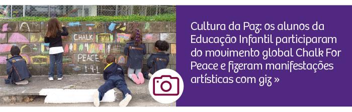 Alunos da Educação Infantil participam do movimento mundial Chalk For Peace