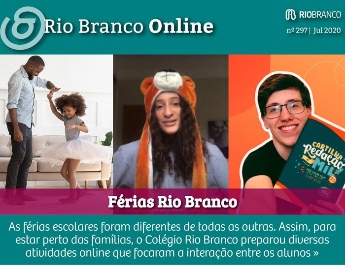 Férias Rio Branco: juntos, mesmo a distância