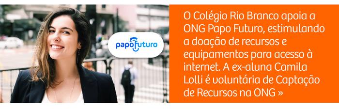 Colégio Rio Branco apoia a ONG Papo Futuro e estimula a doação de recursos e equipamentos para acesso à internet
