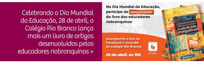 Rio Branco promove lançamento de livro com evento e distribuição gratuita de e-book no Dia Mundial da Educação
