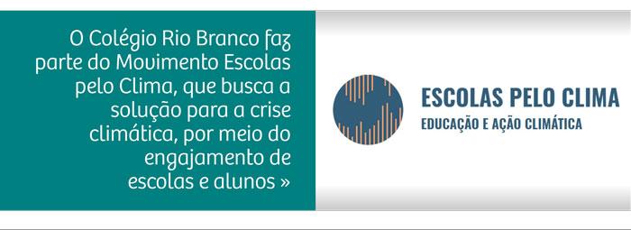 Colégio Rio Branco faz parte do Movimento Escolas pelo Clima